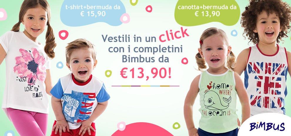Vestili in un click con i completini Bimbus da € 13,90!